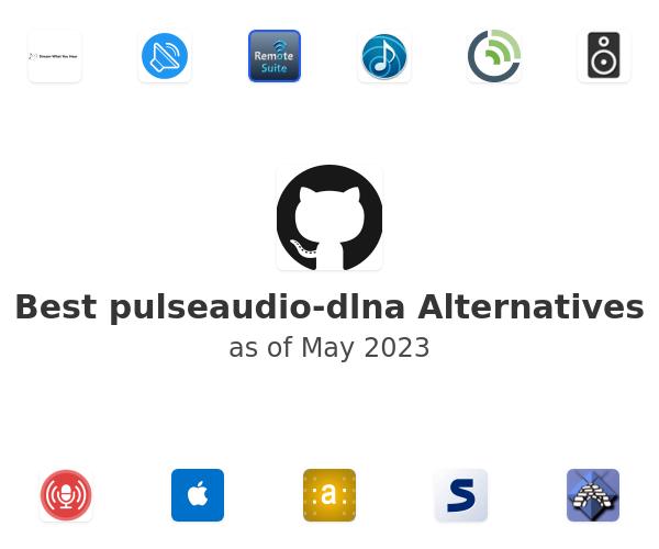 Best pulseaudio-dlna Alternatives