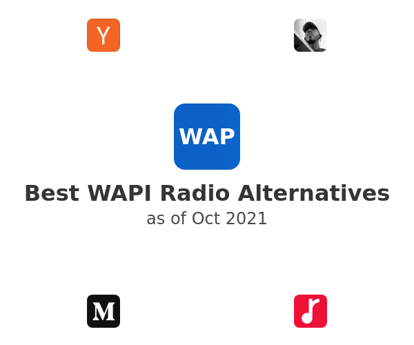 Best WAPI Radio Alternatives