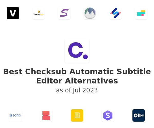 Best Checksub Automatic Subtitle Editor Alternatives