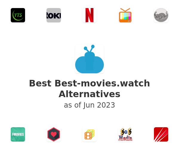 Best Best-movies.watch Alternatives