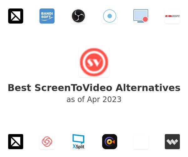 Best ScreenToVideo Alternatives
