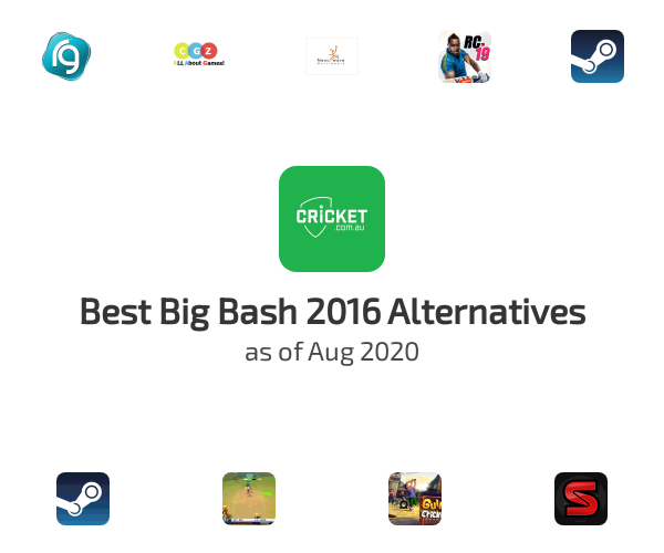 Best Big Bash 2016 Alternatives