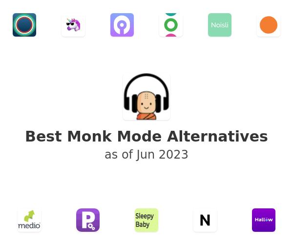 Best Monk Mode Alternatives
