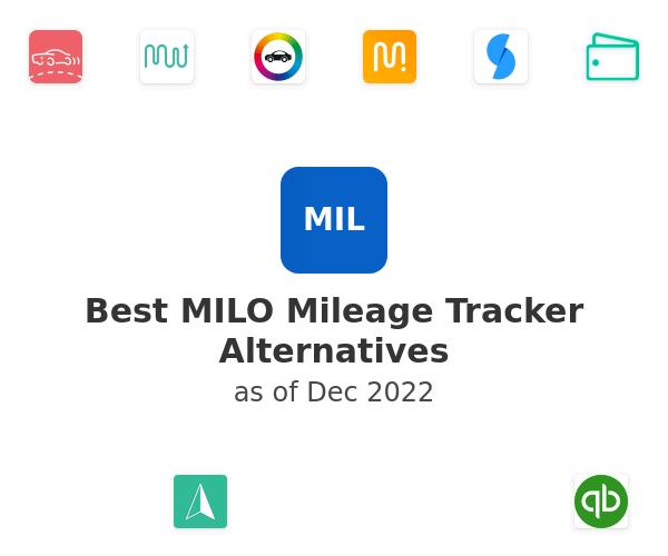 Best MILO Mileage Tracker Alternatives