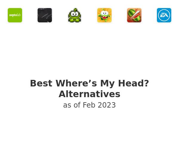 Best Where's My Head? Alternatives