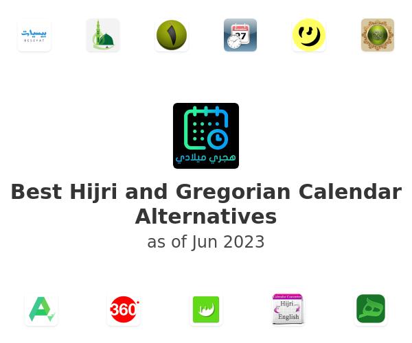 Best Hijri and Gregorian Calendar Alternatives