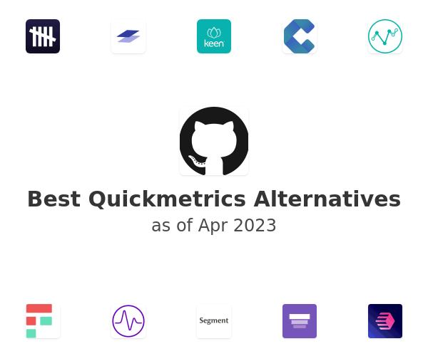 Best Quickmetrics Alternatives