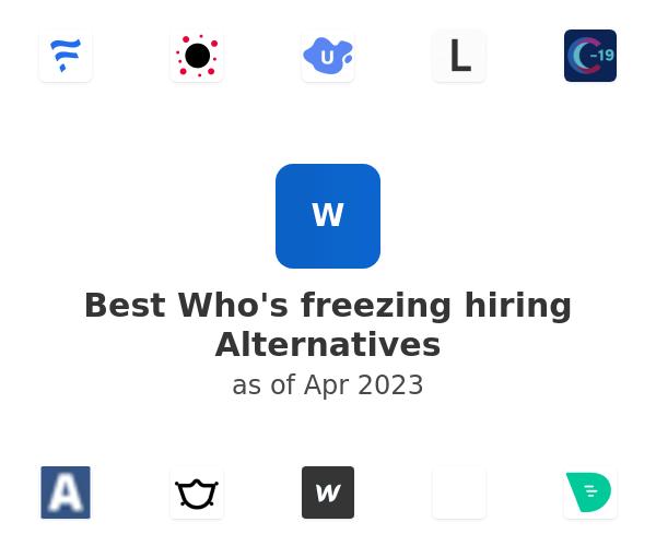Best Who's freezing hiring Alternatives