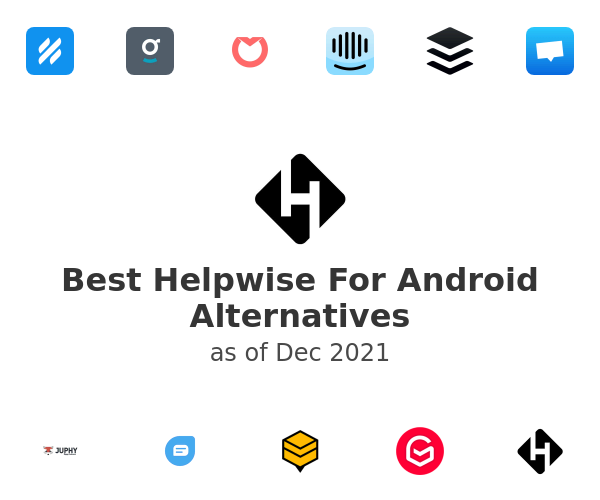 Best Helpwise For Android Alternatives