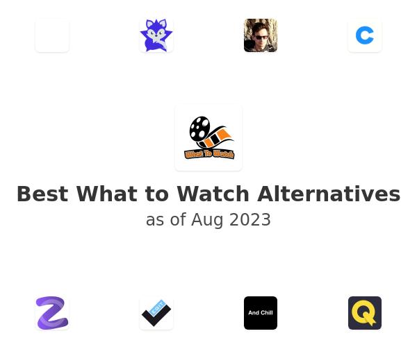 Best What to Watch Alternatives