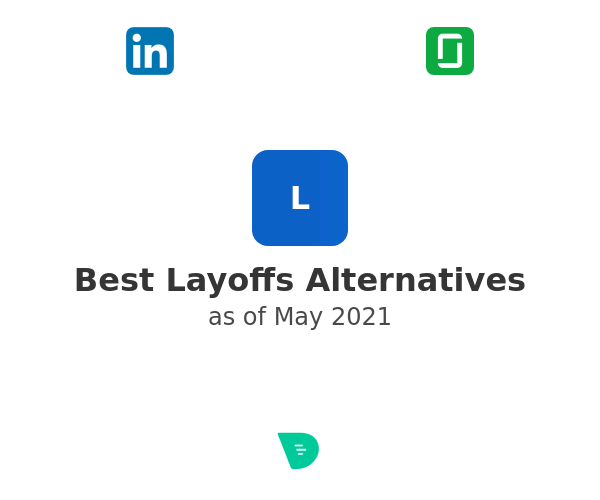 Best Layoffs Alternatives