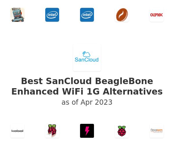 Best SanCloud BeagleBone Enhanced WiFi 1G Alternatives