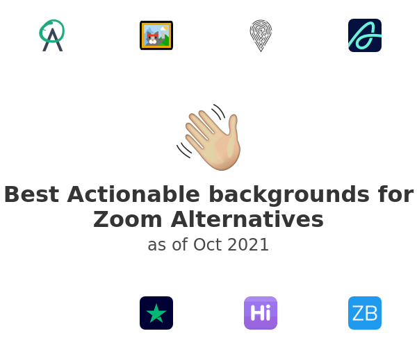 Best Actionable backgrounds for Zoom Alternatives