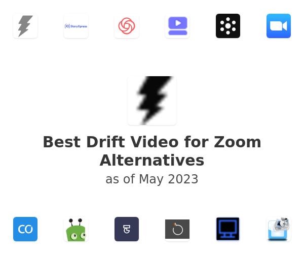 Best Drift Video for Zoom Alternatives