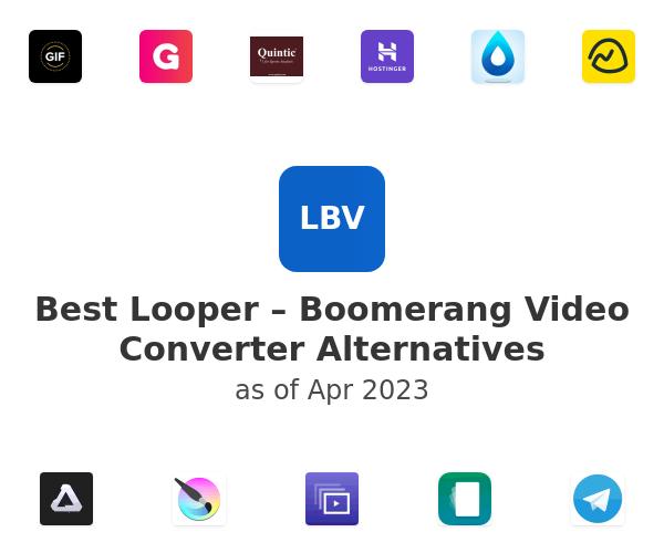 Best Looper – Boomerang Video Converter Alternatives
