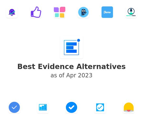 Best Evidence Alternatives