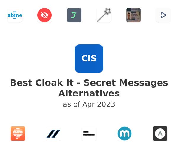 Best Cloak It - Secret Messages Alternatives
