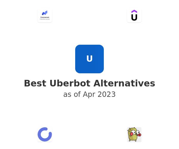Best Uberbot Alternatives