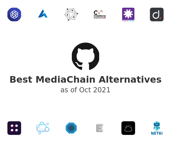 Best MediaChain Alternatives