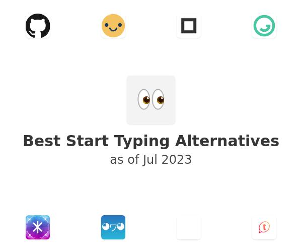 Best Start Typing Alternatives