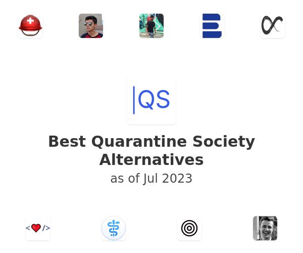 Best Quarantine Society Alternatives