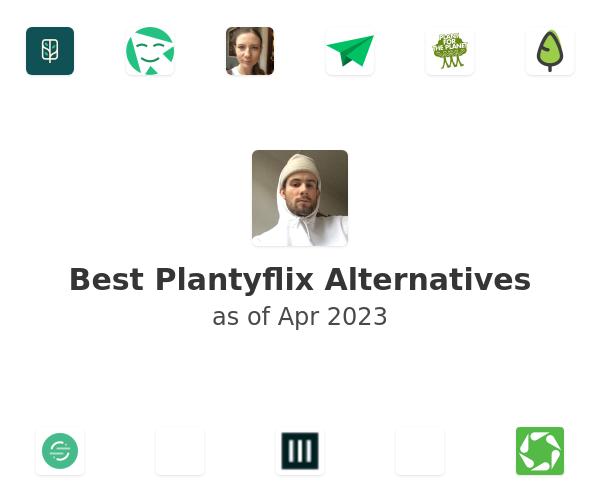 Best Plantyflix Alternatives