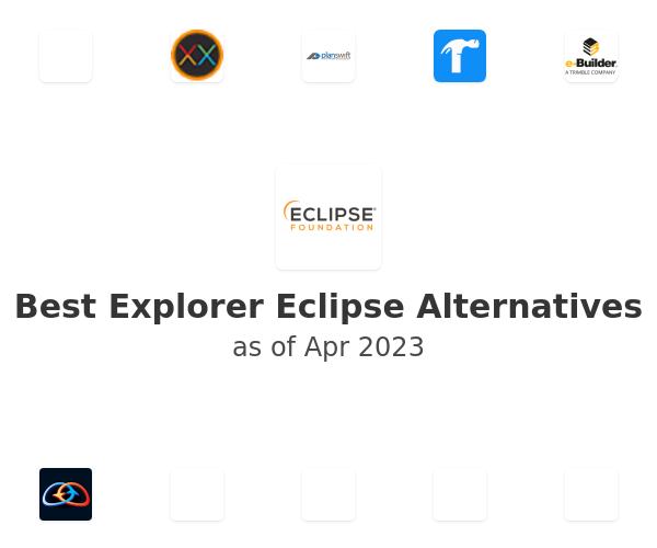 Best Explorer Eclipse Alternatives