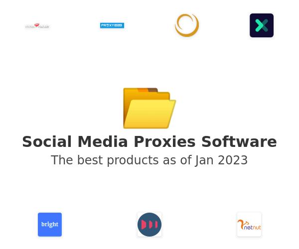 Social Media Proxies Software