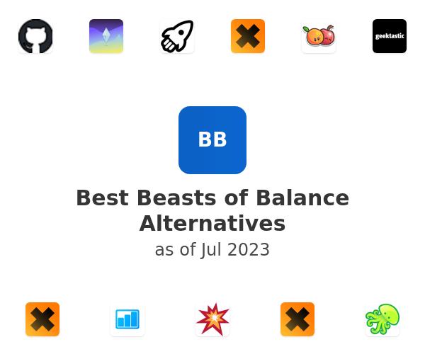 Best Beasts of Balance Alternatives