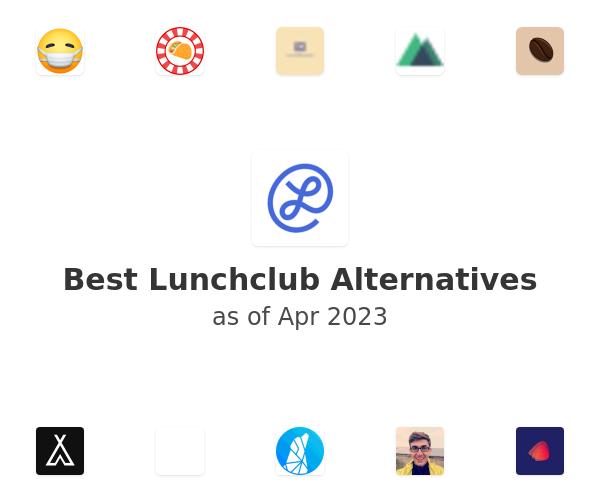 Best Lunchclub Alternatives
