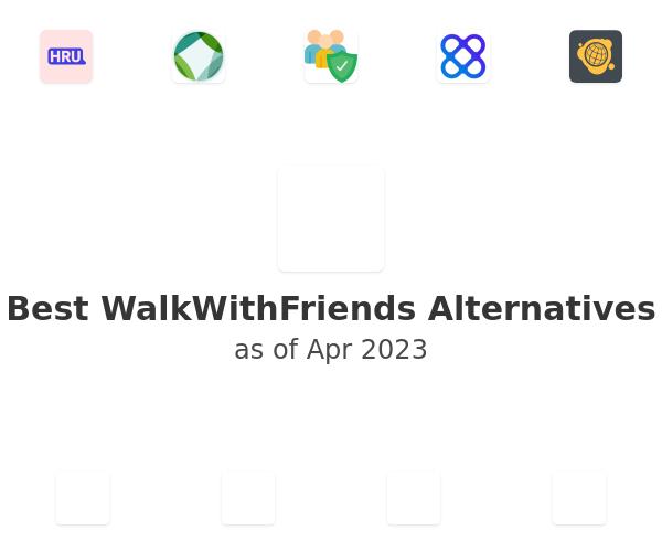 Best WalkWithFriends Alternatives
