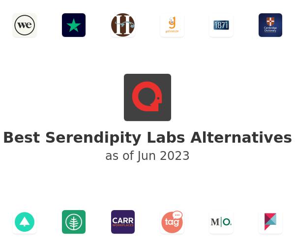 Best Serendipity Labs Alternatives