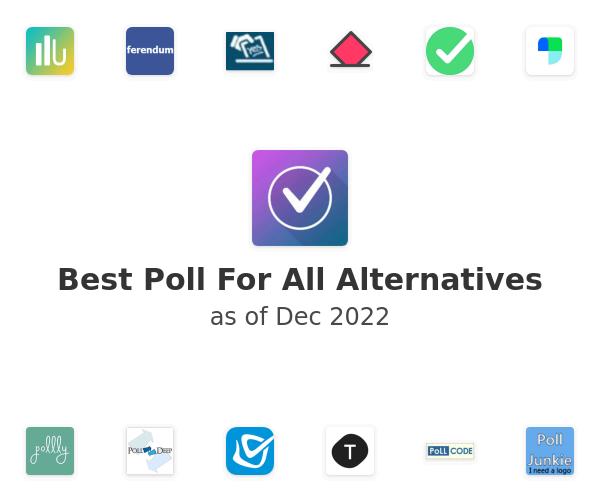 Best Poll For All Alternatives