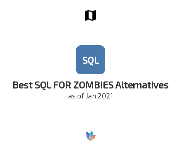 Best SQL FOR ZOMBIES Alternatives