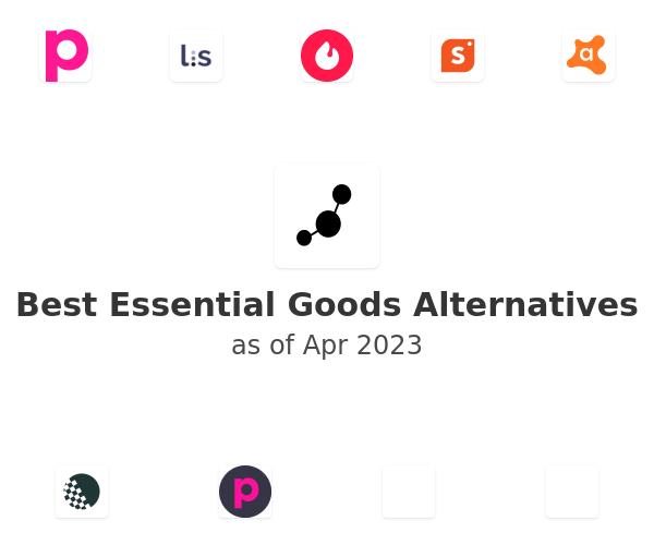 Best Essential Goods Alternatives