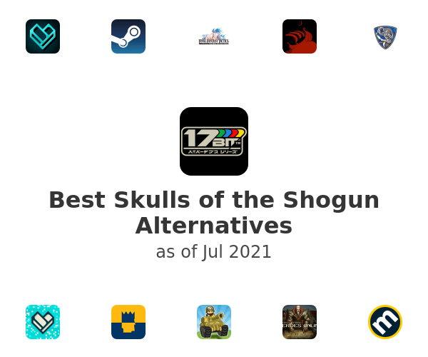Best Skulls of the Shogun Alternatives