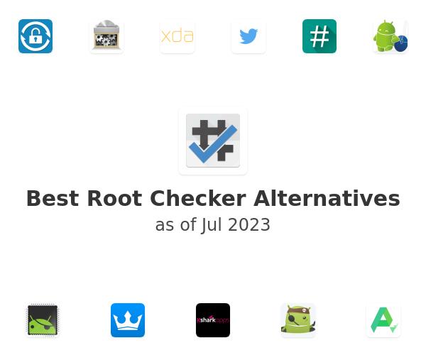 Best Root Checker Alternatives