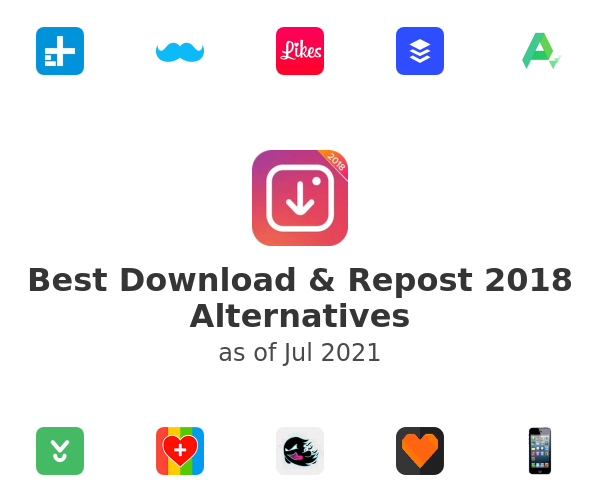 Best Download & Repost 2018 Alternatives