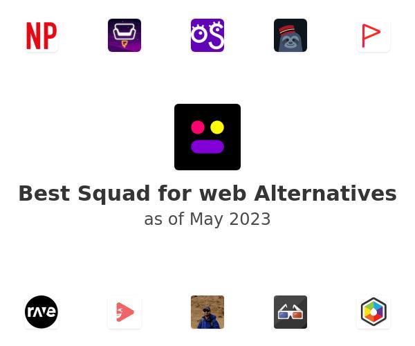 Best Squad for web Alternatives