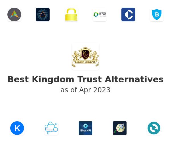 Best Kingdom Trust Alternatives