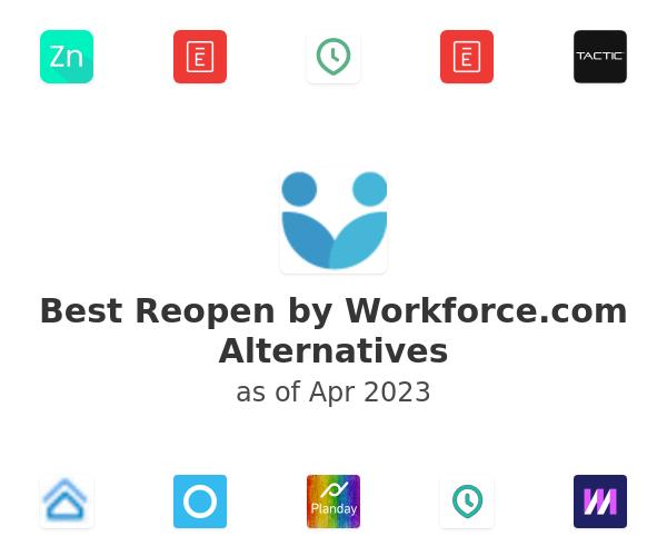 Best Reopen by Workforce.com Alternatives