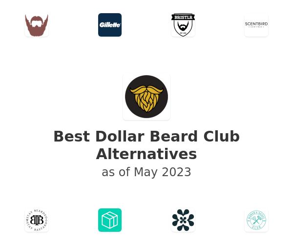 Best Dollar Beard Club Alternatives