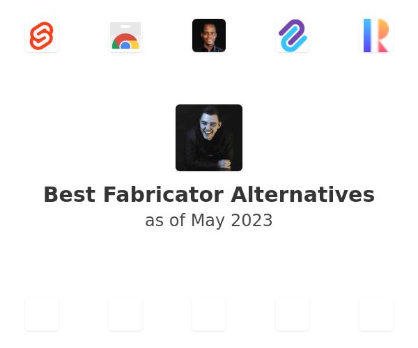 Best Fabricator Alternatives
