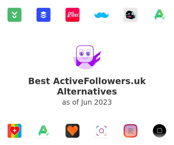 Best ActiveFollowers.uk Alternatives