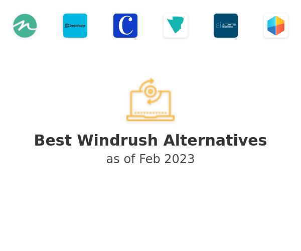 Best Windrush Alternatives