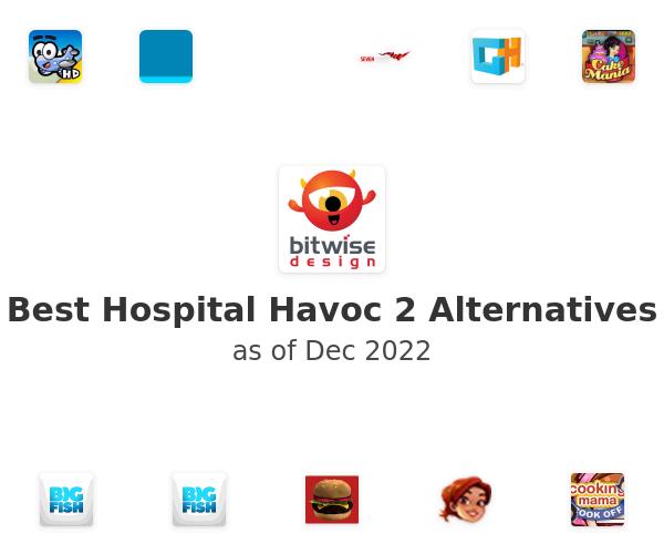 Best Hospital Havoc 2 Alternatives