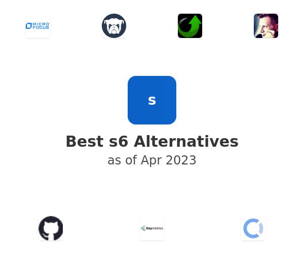 Best s6 Alternatives
