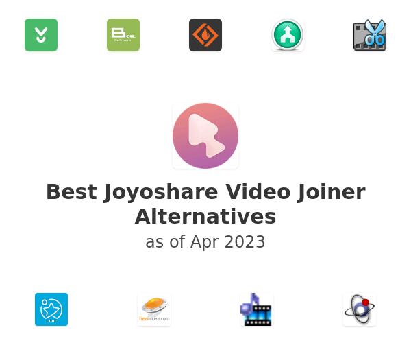 Best Joyoshare Video Joiner Alternatives