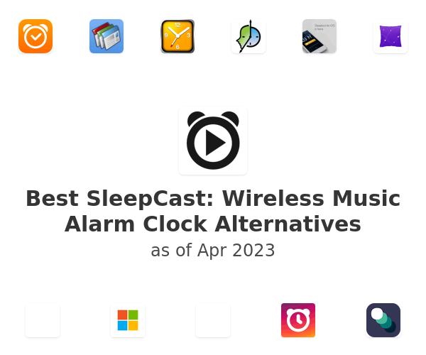 Best SleepCast: Wireless Music Alarm Clock Alternatives