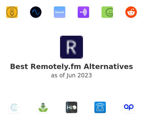 Best Remotely.fm Alternatives